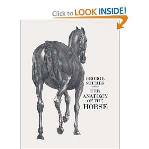 The Anatomy of the Horse (9781843680031) George Stubbs Books