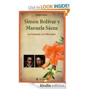 Simon Bolivar y Manuela Saenz. La Coronela y el Libertador (Grandes