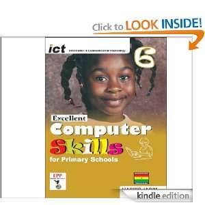 Excellent Computer Skills for Primary Schools Book 6: Harris Jasim