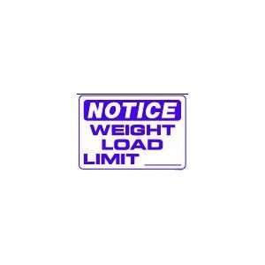 WEIGHT LOAD LIMIT ____ 10x14 Heavy Duty Plastic Sign