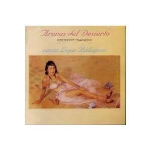 Arenas Del Desierto: Lope Balaguer: Music