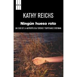 Brennan (Spanish Edition) (9788498679519): Kathy Reichs: Books