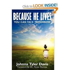 Tomorrow (9781615073450): Johnna Tyler Davis, Dr. Myles Munroe: Books