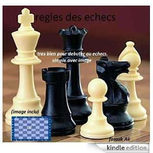 regle des echecs (French Edition): farouk ali:  Kindle