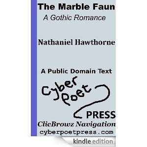 The Marble Faun   A Gothic Romance: Nathaniel Hawthorne, James Oliver