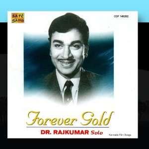 Forever Gold   Dr. Raj Kumar Solo: Dr.Rajkumar: Music
