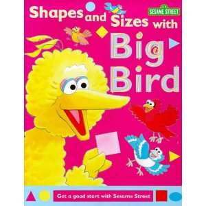 and Sizes With Big Bird Hb (Sesame Street) (9780749736811) Books