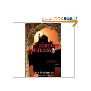 Shadow Princess (9788172239978) Indu Sundaresan Books