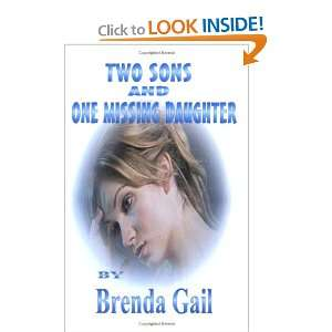 Two Sons and One Missing Daughter Brenda Gail, ML Rector, BookShelf