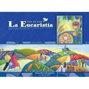 La Eucaristia Guia del catequista Kit Cursos de primaria