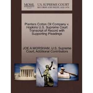 Planters Cotton Oil Company v. Hopkins U.S. Supreme Court