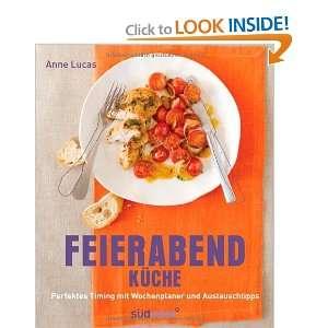 Feierabend Küche (9783517087757) Anne Lucas Books