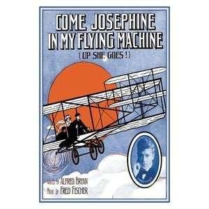 12 x 18 stock. Come Josephine, In My Flying Machine
