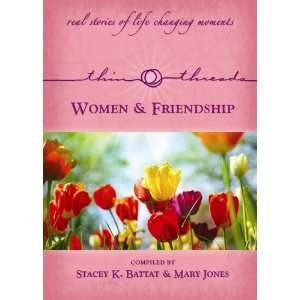 & Freindship (9781935768128) Stacey K Battat & Mary Jones Books