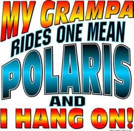 MY GRAMPA RIDES 1 MEAN POLARIS T SHIRT SNOWMOBILE #4619