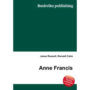 Anne Francis: Ronald Cohn Jesse Russell: Books