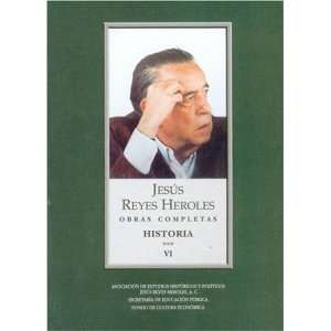 Mexico) (Spanish Edition) (9789681685553): Reyes Heroles Jesús: Books