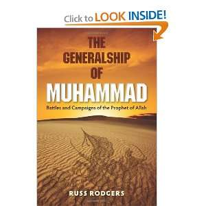 Campaigns of the Prophet of Allah (9780813037660) Russ Rodgers Books