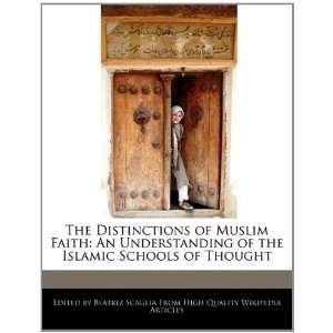 the Islamic Schools of Thought (9781241101060) Beatriz Scaglia Books