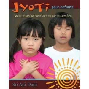 Jyotí pour enfant ; méditation de purification par la