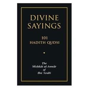 : Divine Sayings first paperback edition: Muhyiddin Ibn Arabi: Books