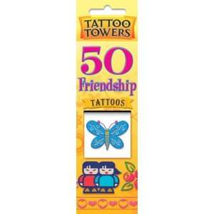 Friendship Tattoos (Tattoo Towers) (9781842297032): Books
