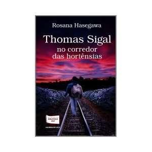 Thomas Sigal no corredor das hortências (9788578932619