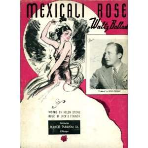 Mexicali Rose (Waltz Ballad) Vintage 1935 Sheet Music recorded by Bing