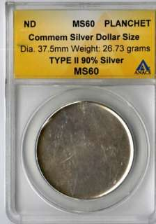US Coin Commemorative Silver $1 Planchet ANACS MS60