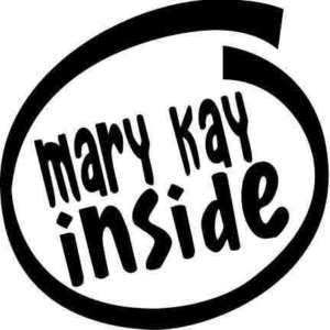 Mary Kay INSIDE Vinyl Sticker Car Truck Wall Decal