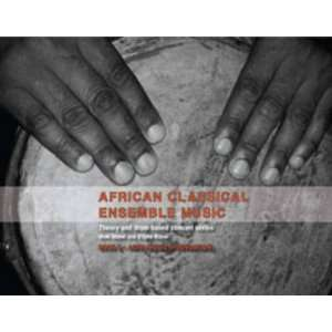 Ensemble Music Book 3 (9781920355029): Meki Nzewi, Odyke Nzewi: Books