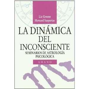 La Dinamica del Inconsciente (Spanish Edition