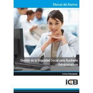 Manual Gestión de la Seguridad Social para Auxiliares Administrativos