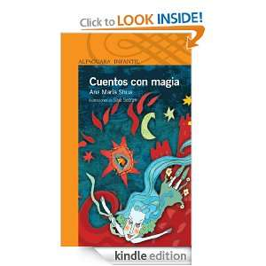 Cuentos con magia (Spanish Edition) Ana María Shua