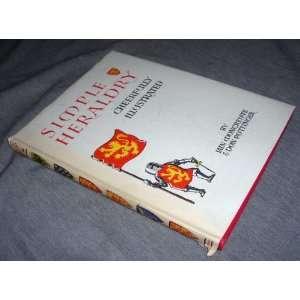 Simple Heraldry   Cheerfully Illustrated Iain ; Pottinger