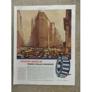 Timken Roller Bearings, Vintage 40s full page print ad. (big city