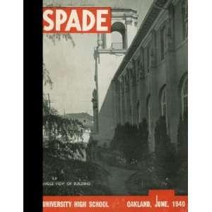 Black & White Reprint) 1940 Yearbook University High School, Oakland