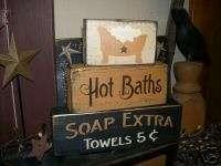 PRIMITIVE BLOCK SIGN~HOT BATHS~TOWELS 5CENTS~SOAP EXTRA
