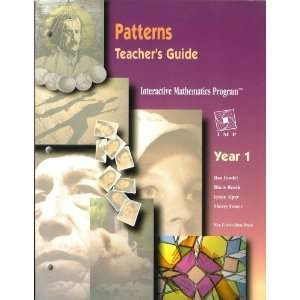 INTERACTIVE MATHEMATICS PROGRAM, PATTERNS, Teachers Guide
