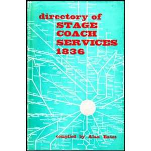 Directory of Stage Coach Services, 1836 (9780715343791