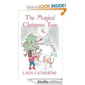 The Magical Christmas Tree Lady Catherine  Kindle Store