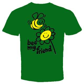 bee my friend lovely cute t shirt funny cool love happy