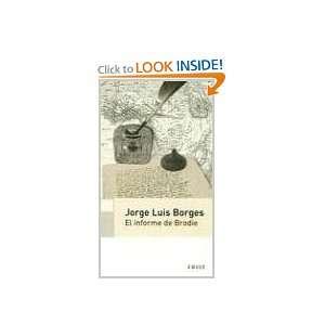 : El Informe de Brodie (Spanish Edition) (9789500426985): Jorge Luis