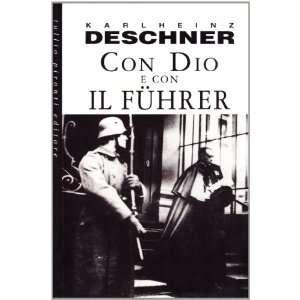 Con Dio e con il Führer. La politica dei papi durante il