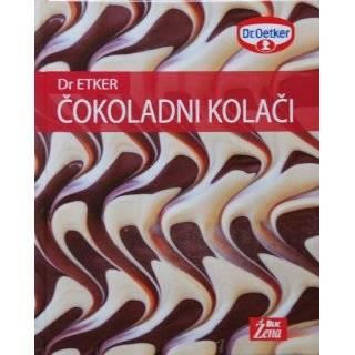 Cokoladni Kolaci by Dr. Oetker ( Hardcover   2007)