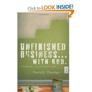 Unfinished Business with God and over one million other books are