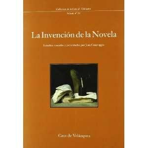 la invencion de la novela (9788486839826): Jean Canavaggio