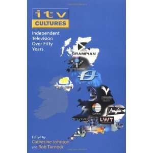 ITV Cultures (9780335217298) Catherine Johnson, Rob