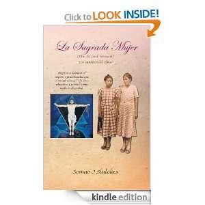 LA SAGRADA MUJER (THE SACRED WOMAN) Los Caminos del Alma (Spanish