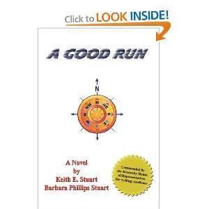 A Good Run (9781934940181) Keith & Barbara Stuart Books